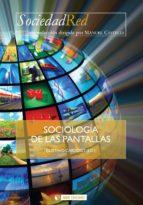 Sociología de las pantallas (ebook)
