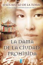La dama de la ciudad prohibida (ebook)