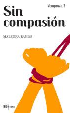 VENGANZA 3. SIN COMPASIÓN (HARDCORE ED.) (ebook)