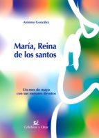 María, reina de los santos (ebook)