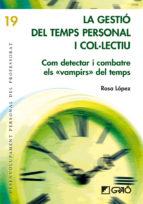 La gestió del temps personal i col·lectiu (ebook)
