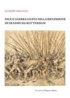 Pace e guerra giusta nella riflessione di Erasmo da Rotterdam (ebook)