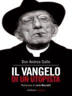 Il Vangelo di un utopista - Le preghiere di un utopista (ebook)