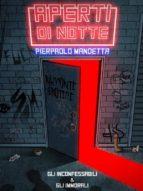 Aperti di notte - Prima Raccolta (ebook)