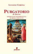 Purgatorio in prosa e per tutti (ebook)