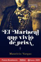 El mariscal que vivió de prisa (ebook)
