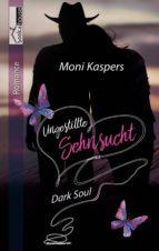 Ungestillte Sehnsucht - Dark Soul (ebook)