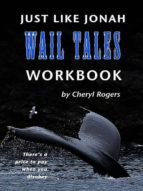 Just Like Jonah Wail Tales Workbook (ebook)