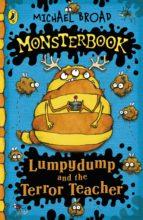 Monsterbook: Lumpydump and the Terror Teacher (ebook)