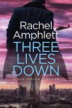 Three Lives Down (A Dan Taylor thriller) (ebook)