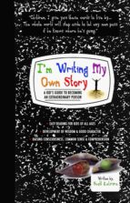 I'm Writing My Own Story - A Kid's Guide To Becoming An Extraordinary Person