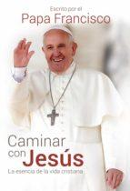 Caminar con Jesús (ebook)