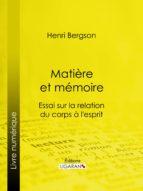 Matière et mémoire (ebook)