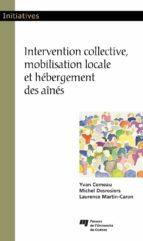 Intervention collective, mobilisation locale et hébergement des aînés (ebook)