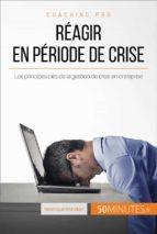 Comment réagir en période de crise ? (ebook)