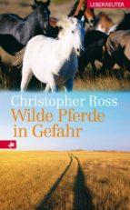 Wilde Pferde in Gefahr (ebook)