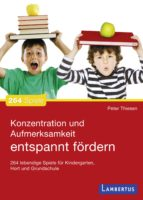 Konzentration und Aufmerksamkeit entspannt fördern (ebook)