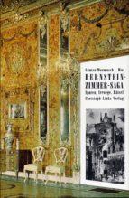 Die Bernsteinzimmer-Saga (ebook)