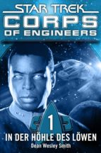 Star Trek - Corps of Engineers 01: In der Höhle des Löwen (ebook)