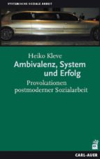 Ambivalenz, System und Erfolg