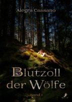 Blutzoll der Wölfe: Band 1 (ebook)