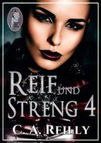 Reif und streng, Teil 4 (ebook)