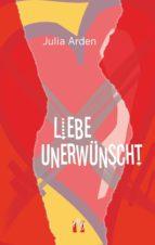Liebe unerwünscht (ebook)