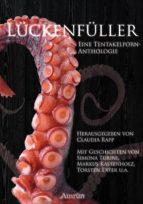 Lückenfüller - eine Tentakelporn-Anthologie (ebook)