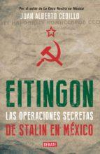 Eitingon, las operaciones secretas de Stalin en México (ebook)