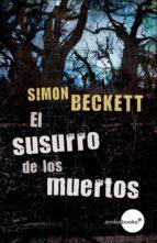 El susurro de los muertos (antropólogo forense David Hunter, 3) (ebook)