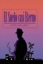 El Sueño casi Eterno (ebook)