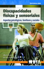 Discapacidades físicas y sensoriales (ebook)