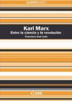 Karl Marx. Entre la ciencia y la revolución (ebook)