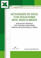 ACTIVIDADES DE EXCEL CON SOLUCIONES NIVEL BASICO-MEDIO (ebook)
