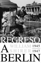 Regreso a Berlín. 1945-1947 (ebook)