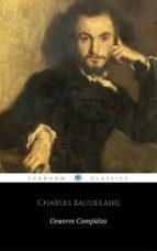 Oeuvres Complètes De Charles Baudelaire (ShandonPress) (ebook)