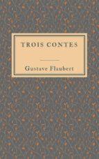 Trois contes (ebook)