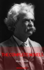Mark Twain: The Complete Novels [With Active Table of Contents] (Manor Books) (ebook)