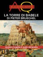 La Torre di Babele di Pieter Brueghel (ebook)