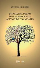 L'Italia dal sogno della democrazia all'incubo finanziario (ebook)