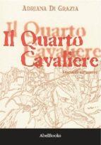 Il quarto cavaliere (ebook)