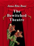 The Bewitched Theatre (ebook)