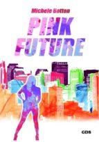 Pink future (ebook)