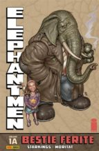 Elephantmen volume 1A: Bestie ferite (Collection) (ebook)