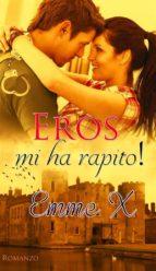Eros mi ha rapito! (ebook)