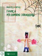Favola per bambini coraggiosi (ebook)