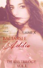 Baciarsi e dirsi addio vol. 1 (ebook)