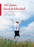 101 PASOS HACIA LA FELICIDAD (ebook)