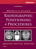 Workbook for Merrill's Atlas of Radiographic Positioning and Procedures (ebook)
