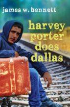 Harvey Porter Does Dallas (ebook)